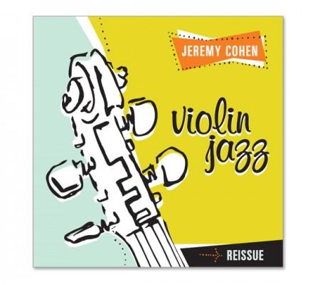 Jeremy Cohen Violin Jazz
